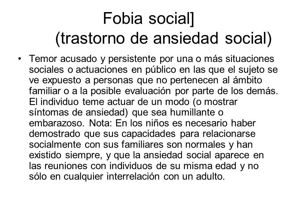 Fobia social] (trastorno de ansiedad social)